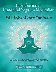 Introduction to Kundalini Yoga 1 - Guru Rattana PhD