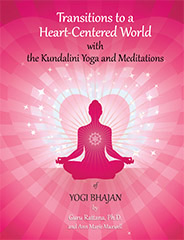 Transitions to a Heart Centered World by Guru Rattana, Ph.D.