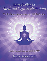 Introduction to Kundalini Yoga Vol 2 by Guru Rattana, Ph.D.